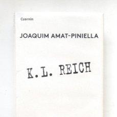 Libros: K.L. REICH JOAQUIM AMAT-PINIELLA EDICIÓN EN ALEMÁN CZERNIN VERLAG. Lote 210818562