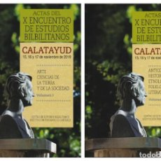 Libros: ACTAS DEL X ENCUENTRO DE ESTUDIOS BILBILITANOS - I.F.C. 2020. Lote 212810985