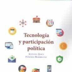 Libros: TECNOLOGÍA Y PARTICIPACIÓN POLÍTICA. Lote 217380543