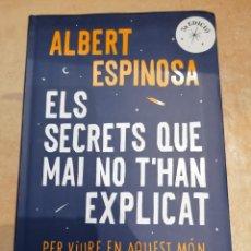 Libros: ELS SECRETS QUE MAI NO T'HAN EXPLICAT - ALBERT ESPINOSA - ROSA DELS VENTS. Lote 217969326