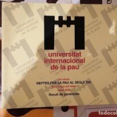 Libros: UNIVERSITAT INTERNACIONAL DE LA PAU - XX EDICIÓ - REPTES PER A LA PAU - SANT CUGAT - 2005. Lote 218072320