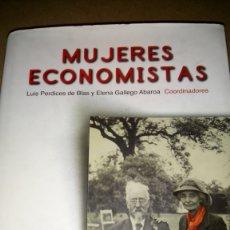 Libros: LIBRO MUJERES ECONOMISTAS. LA. PERDICES /E. GALLEGO. EDITORIAL ECOBOOK. AÑO 2007.. Lote 218169417