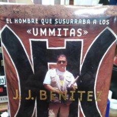 Libri: EL HOMBRE QUE SUSURRABA A LOS(UMMITAS)J.J.BENITEZ,PLANETA,EN MUY BUEN ESTADO, COMO NUEVO,RARISIMO. Lote 218496522