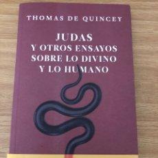 Libros: JUDAS Y OTROS ENSAYOS DE THOMAS DE QUINCEY. SUICIDIO. Lote 218874238