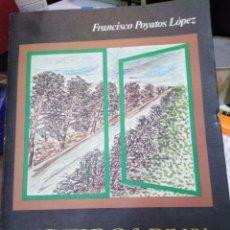 Libros: RECUERDOS DE UN HOMBRE DE TOGA-FRANCISCO POYATOS LOPEZ-DIDECATORIA DEL AUTOR,1979 CÓRDOBA. Lote 219088917