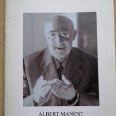 Libros: ALBERT MANENT. JOSEP MARIA DE CASA CUBIERTA I L'EDITORIAL BARCINO. BARCELONA 2011.. Lote 220141521