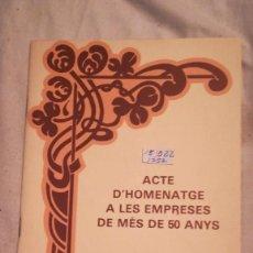Livres: ACTE D´HOMENATGE A LES EMPRESES DE MES DE 50 ANYS MANRESA. Lote 221091262