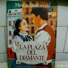Libros: LA PLAZA DEL DIAMANTE M RODOREDA. Lote 222750513