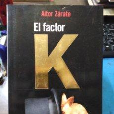 Libros: EL FACTOR K-COMO DESAPARECER Y PAGAR MENOS IMPUESTOS-AITOR ZÁRATE-EDITA ESPADA 2008,NUEVO. Lote 222797578