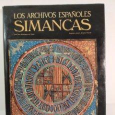 Libros: LOS ARCHIVOS ESPAÑOLES SIMANCAS. Lote 224995691