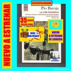 Libros: PÍO BAROJA - VIDA FANTÁSTICA AVENTURAS INVENTOS MIXTIFICACIONES SILVESTRE PARADOX CAMINO PERFECCIÓN. Lote 227578675