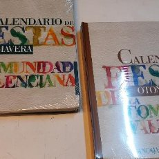 Libros: 2 LIBROS CALENDARIOS DE LAS FIESTAS EN LA COMUNIDAD VALENCIANA PRIMAVERA Y OTOÑO. Lote 227622034