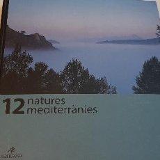 Libros: MAGNIFICO LIBRO NATURALEZA MEDITERRANEA. Lote 227622380