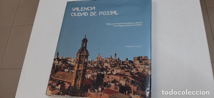 VALENCIA CIUDAD DE POSTAL (CONTENIDO DE UNA MAGNIFICA COLECCION DE POSTALES) (Libros Nuevos - Humanidades - Otros)