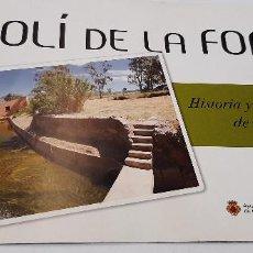 Libros: MAGNIFICO LIBRO MOLI DE LA FONT DE CASTELLÓ HISTORIA Y NATURALEZA. Lote 227733015