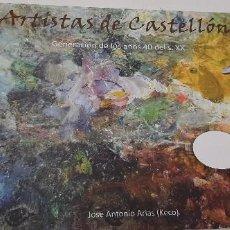 Libros: MAGNIFICO LIBRO DE LOS PINTORES CASTELLONENSES ACTUALES. Lote 227733565