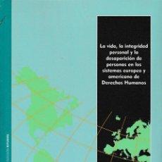 Libros: LA VIDA, LA INTEGRIDAD PERSONAL Y LA DESAPARICIÓN DE PERSONAS... (PILAR BERNAD) I.F.C. 2020. Lote 230104280