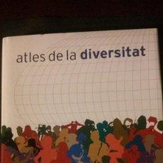 Libros: ATLES DE LA DIVERSITAT. FORUM DE LES CULTURES. ED / ENCICLOPÈDIA CATALANA / DE LUJO / LIBRO NUEVO.. Lote 233646870