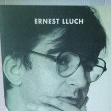 Libros: LIBRO ÚLTIMOS ESCRITOS. EENEST LLUCH. EDITORIAL BASE. AÑO 2005.. Lote 235052465