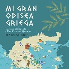 "Livros: MI GRAN ODISEA GRIEGA. LAS AVENTURAS DE ""THE COMMA QUEEN"". MARY NORRIS. LAROUSSE.. Lote 235479675"