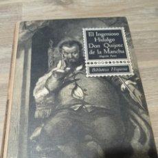 Libros: EL INGENIOSO HIDALGO DON QUIJOTE DE LA MANCHA. Lote 236410420