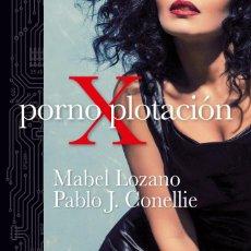 Libros: PORNOXPLOTACIÓN MABEL LOZANO Y PABLO J. CONELLIE ALREVÉS 2021. CINE PORNO. CINE X. PROSTITUCIÓN. Lote 239578920