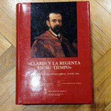 Libros: CLARÍN Y LA REGENTA EN SU TIEMPO. ACTAS DEL SIMPOSIO INTERNACIONAL 1984. Lote 241088075