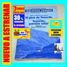 Libros: BIBLIOTECA CANARIA - VIAJES EXCELENCIAS - EL PICO DE TENERIFE PARAÍSO SOLAR - JULIO LECLERCQ VILLETE. Lote 243591115