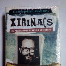 Libros: XIRINACS - EL PROFETISME RADICAL I NOVIOLENT - LLUIS BUSQUEST I GRABULOSA. Lote 244718135