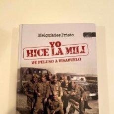 """Libros: """"YO HICE LA MILI"""" - MELQUÍADES PRIETO. Lote 244973120"""