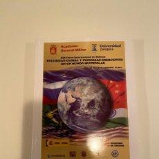 """Libros: """"SEGURIDAD GLOBAL Y POTENCIAS EMERGENTES EN UN MUNDO MULTIPOLAR"""". Lote 244975540"""