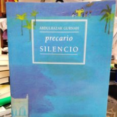 Libros: PRECARIO SILENCIO-ABDULRZAK GURNAH-EDITA MUCHNIK 1997. Lote 245410960