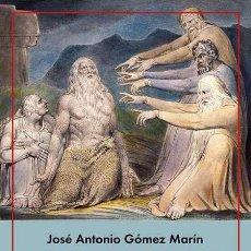 Libros: LA APUESTA DE DIOS.JOSÉ ANTONIO GÓMEZ MARÍN.- NUEVO. Lote 246591825