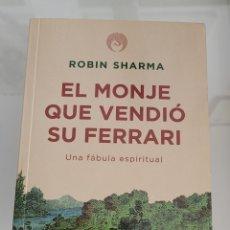 Libros: EL MONJE QUE VENDIÓ SU FERRARI. ROBIN SHARMA.. Lote 257385385