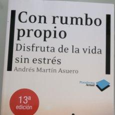 Libros: CON RUMBO PROPIO.ANDRES MARTÍN ASUERO.. Lote 257938195