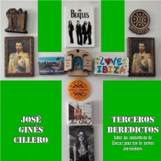 Libros: JOSÉ GINÉS CILLERO : TERCEROS BEREDICTOS. (ZARAGOZA, 2021). Lote 276573558