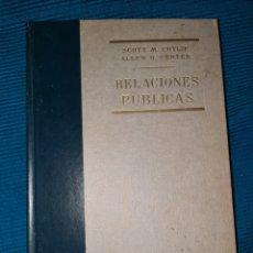 Libros: LIBRO RELACIONES PÚBLICAS SCOTT M.CUTLIP, ALLEN H.CENTER,RIALP 1972. Lote 274283018