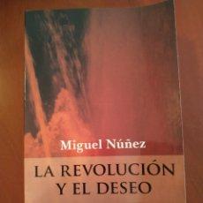 Libros: LA REVOLUCIÓN Y EL DESEO. Lote 276229413