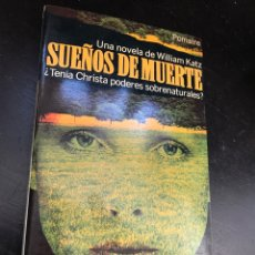 Libros: SUEÑOS DE MUERTE WILLIAM KATZ. Lote 276295328