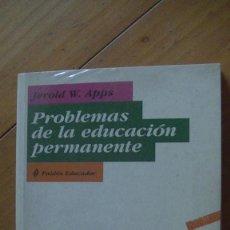 Libros: PROBLEMAS DE LA EDUCACIÓN PERMANENTE APPS, JEROLD W. 2002. PAIDÓS IBÉRICA. Lote 276736088