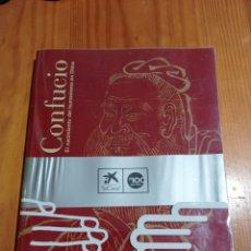 Libros: IS-25 CONFUCIO EL NACIMIENTO DEL HUMANISMO EN CHINA TAPA BLANDA 213 PAG. MEDIDAS 30X24 NUEVO. Lote 290856658