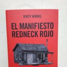 Libros: EL MANIFIESTO REDNECK ROJO. Lote 294844763