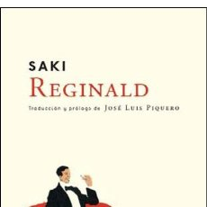 Libros: NARRATIVA. NOVELA. REGINALD - SAKI. Lote 42777835