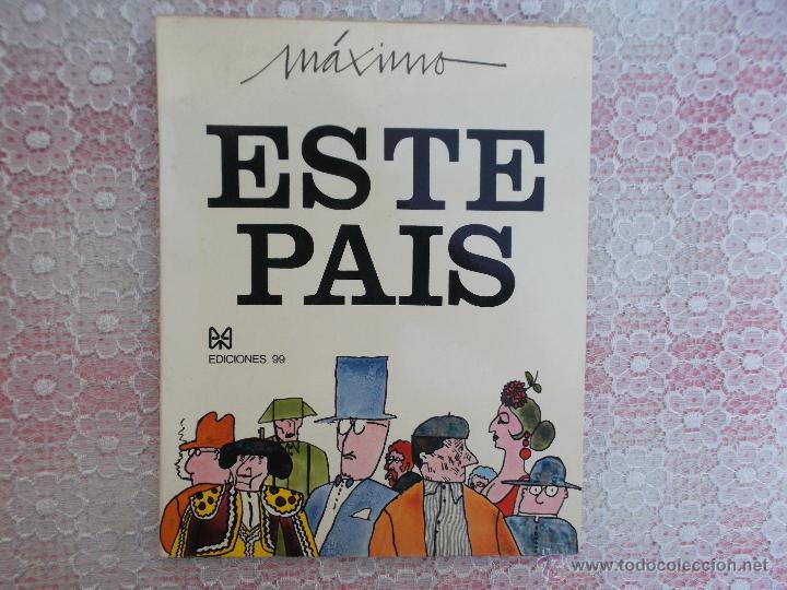 MAXIMO ESTE PAIS - 1971 (Libros Nuevos - Literatura - Narrativa - Humor)