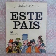 Libros: MAXIMO ESTE PAIS - 1971. Lote 49689450