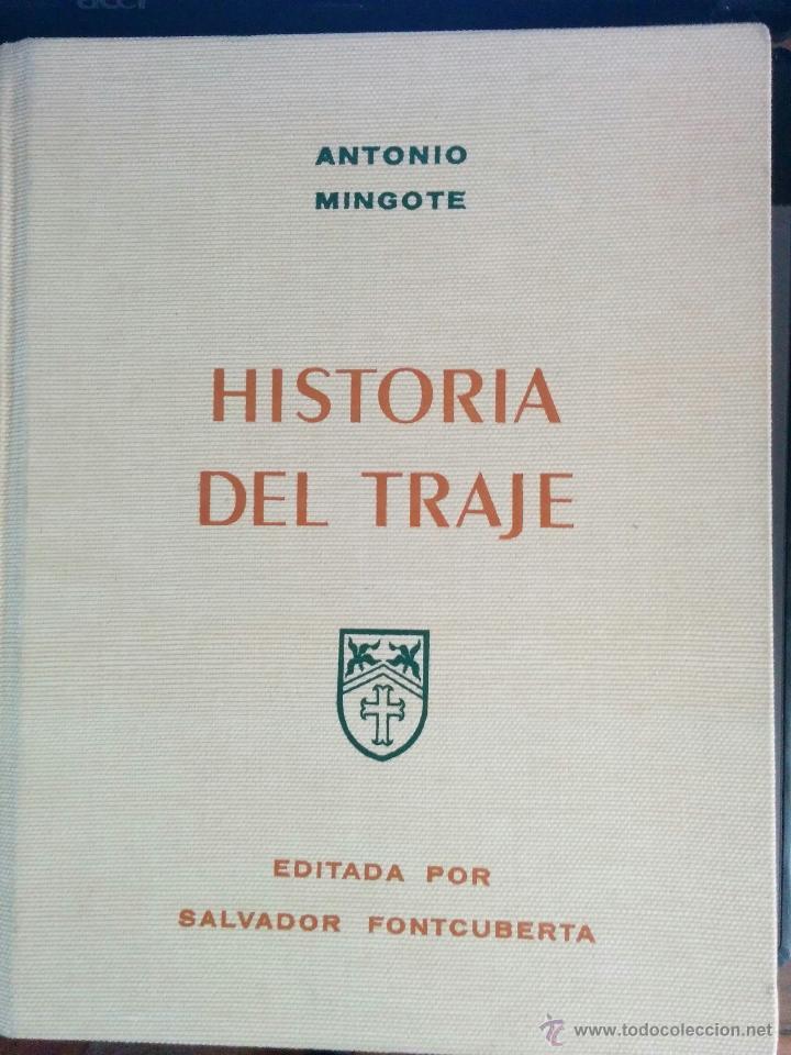 HISTORIA DEL TRAJE POR ANTONIO MINGOTE (Libros Nuevos - Literatura - Narrativa - Humor)