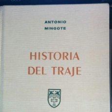 Libros: HISTORIA DEL TRAJE POR ANTONIO MINGOTE. Lote 50066150