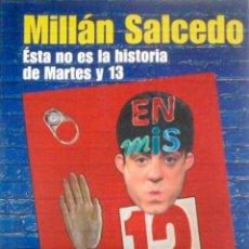 Libros: EN MIS 13. MILLÁN SALCEDO.. Lote 258847950