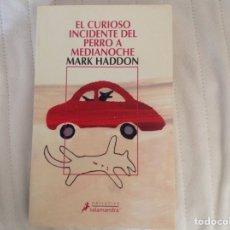Libros: EL CURIOSO INCIDENTE DEL PERRO A MEDIANOCHE. Lote 69752473
