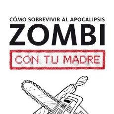 Como sobrevivir al apocalipsis zombi con tu madre Dolmen Editorial